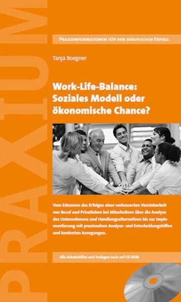 Abbildung von Boegner   Work-Life-Balance: Soziales Modell oder ökonomische Chance?   2010