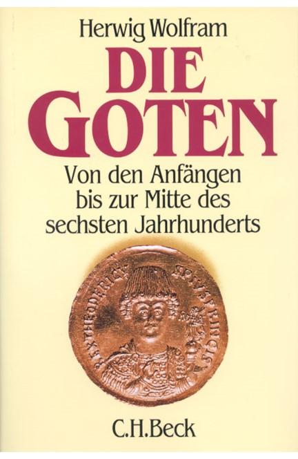 Cover: Herwig Wolfram, Die Goten