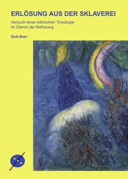 Abbildung von Boer | Erlösung aus der Sklaverei | 2008 | Versuch einer biblischen Theol...