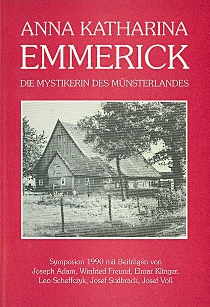 Anna Katharina Emmerick | Adam / Freund / Klinger, 1991 | Buch (Cover)