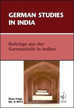 Abbildung von Afifi / Rajan / Schwarz / Ulrich   German Studies in India. Neue Folge, Band 4, 2015   2015   Beiträge aus der Germanistik i...