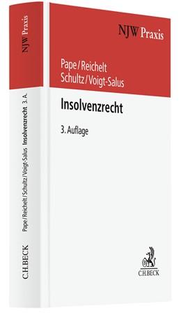 Abbildung von Pape / Reichelt | Insolvenzrecht | 3. Auflage | 2022 | Band 67 | beck-shop.de