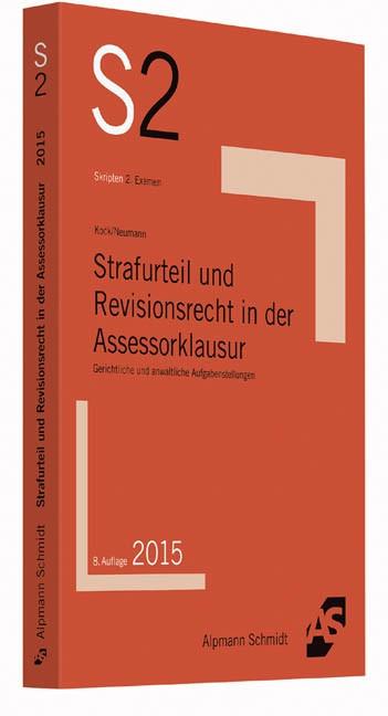Strafurteil und Revisionsrecht in der Assessorklausur | Kock / Neumann | 8. Auflage, 2015 | Buch (Cover)