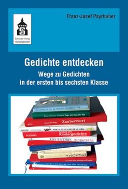 Abbildung von Payrhuber | Gedichte entdecken | 1. Auflage | 2015 | beck-shop.de