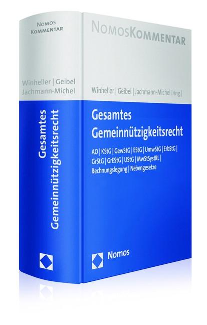 Gesamtes Gemeinnützigkeitsrecht | Winheller / Geibel / Jachmann-Michel (Hrsg.), 2016 | Buch (Cover)