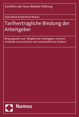 Abbildung von Deinert / Walser | Tarifvertragliche Bindung der Arbeitgeber | 1. Auflage | 2015 | 82 | beck-shop.de