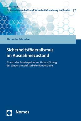 Abbildung von Schmelzer | Sicherheitsföderalismus im Ausnahmezustand | 2015 | Einsatz der Bundespolizei zur ... | 7