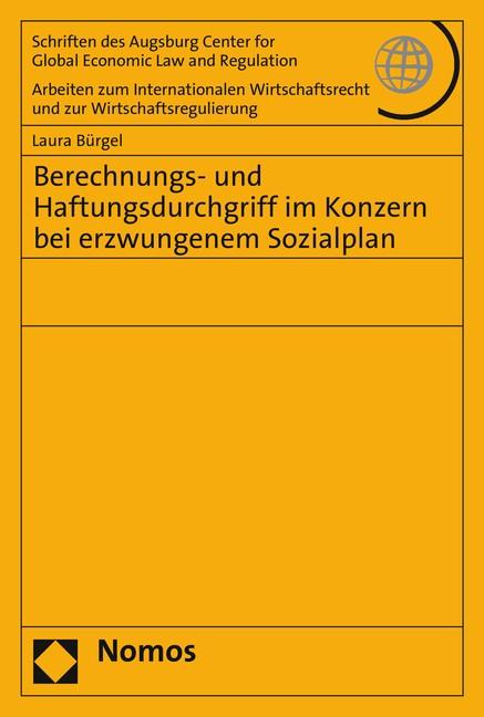 Abbildung von Bürgel | Berechnungs- und Haftungsdurchgriff im Konzern bei erzwungenem Sozialplan | 2015