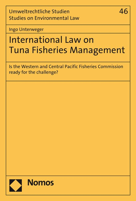 International Law on Tuna Fisheries Management | Unterweger, 2015 | Buch (Cover)
