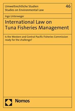 Abbildung von Unterweger | International Law on Tuna Fisheries Management | 2015 | Is the Western and Central Pac... | 46