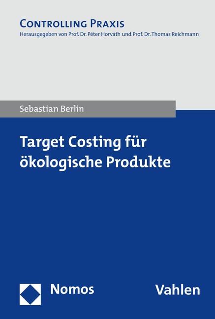 Target Costing für ökologische Produkte | Berlin, 2018 | Buch (Cover)