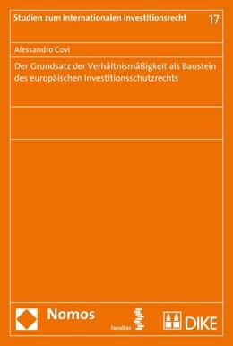 Abbildung von Covi | Der Grundsatz der Verhältnismäßigkeit als Baustein des europäischen Investitionsschutzrechts | 1. Auflage | 2016 | 17 | beck-shop.de