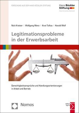 Abbildung von Kratzer / Menz / Tullius / Wolf | Legitimationsprobleme in der Erwerbsarbeit | 2015 | Gerechtigkeitsansprüche und Ha... | 173