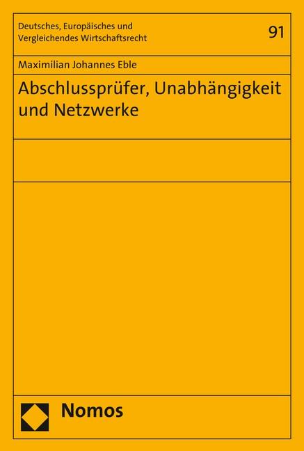 Abschlussprüfer, Unabhängigkeit und Netzwerke | Eble, 2019 | Buch (Cover)