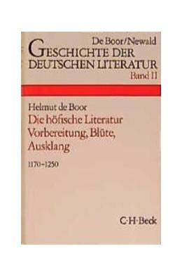 Abbildung von Geschichte der deutschen Literatur Bd. 2: Die höfische Literatur | 11. Auflage | 1991 | beck-shop.de