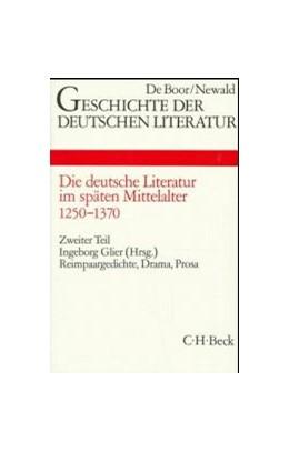 Abbildung von Geschichte der deutschen Literatur Bd. 3/2: Reimpaargedichte, Drama, Prosa (1250-1370) | 1. Auflage | 1987 | beck-shop.de