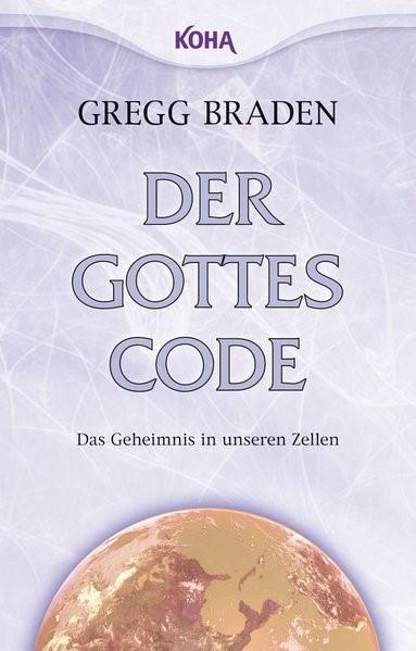 Der Gottes-Code | Braden, 2010 | Buch (Cover)