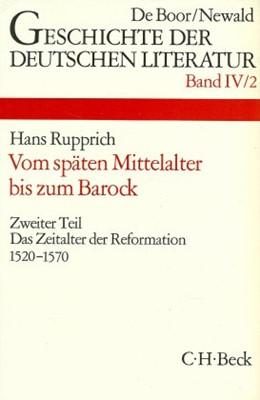 Abbildung von Geschichte der deutschen Literatur Bd. 4/2: Das Zeitalter der Reformation (1520-1570) | 1. Auflage | 1973 | beck-shop.de