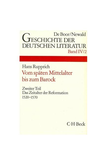 Cover: , Geschichte der deutschen Literatur  Bd. 4/2: Das Zeitalter der Reformation (1520-1570)