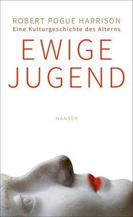 Abbildung von Harrison | Ewige Jugend | 1. Auflage | 2015 | beck-shop.de