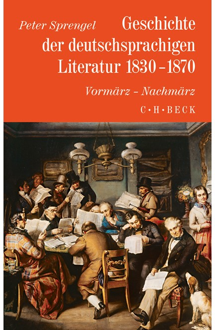 Cover: Peter Sprengel, Geschichte der deutschen Literatur  Bd. 8: Geschichte der deutschsprachigen Literatur 1830-1870