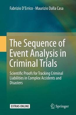 Abbildung von D'Errico / Dalla Casa | The Sequence of Event Analysis in Criminal Trials | 1. Auflage | 2015 | beck-shop.de