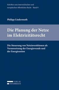 Die Planung der Netze im Elektrizitätsrecht | Lindermuth, 2015 | Buch (Cover)