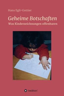 Abbildung von Egli-Gottier | Geheime Botschaften | 1. Auflage | 2015 | beck-shop.de
