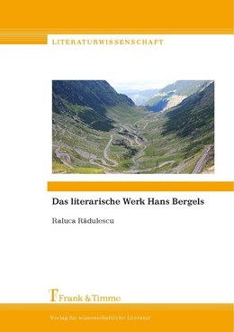 Abbildung von Radulescu | Das literarische Werk Hans Bergels | 1. Auflage | 2015 | beck-shop.de