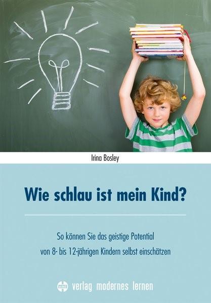 Wie schlau ist mein Kind? | Bosley, 2016 | Buch (Cover)