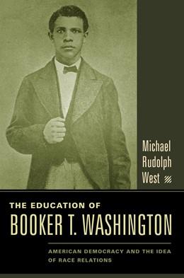 Abbildung von West | The Education of Booker T. Washington | 2006