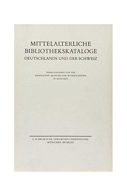 Cover: , Mittelalterliche Bibliothekskataloge  Bd. 3 Tl. 1: Bistum Augsburg