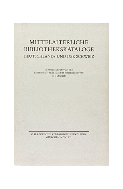 Cover: , Mittelalterliche Bibliothekskataloge  Bd. 3 Tl. 4: Register zu Teil 1-3
