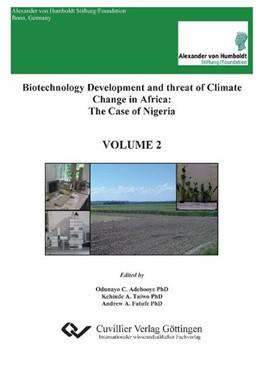 Abbildung von Adebooye / Taiwo | Biotechnology Development and threat of Climate Change in Africa | 2010 | The Case of Nigeria - VOLUME 2