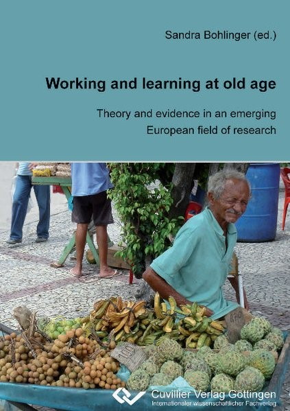 Abbildung von Bohlinger   Working and Learning at old Age   2010