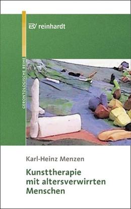 Abbildung von Menzen | Kunsttherapie mit altersverwirrten Menschen | 1. Auflage | 2004 | beck-shop.de