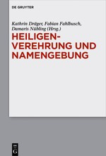 Heiligenverehrung und Namengebung   Dräger / Fahlbusch / Nübling, 2016   Buch (Cover)