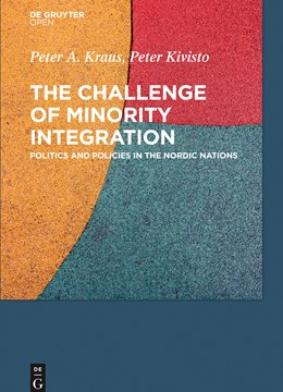 Abbildung von Kraus / Kivisto | The Challenge of Minority Integration | 2015 | Politics and Policies in the N...