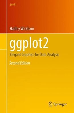 Abbildung von Wickham | ggplot2 | 2nd ed. 2016 | 2016 | Elegant Graphics for Data Anal...