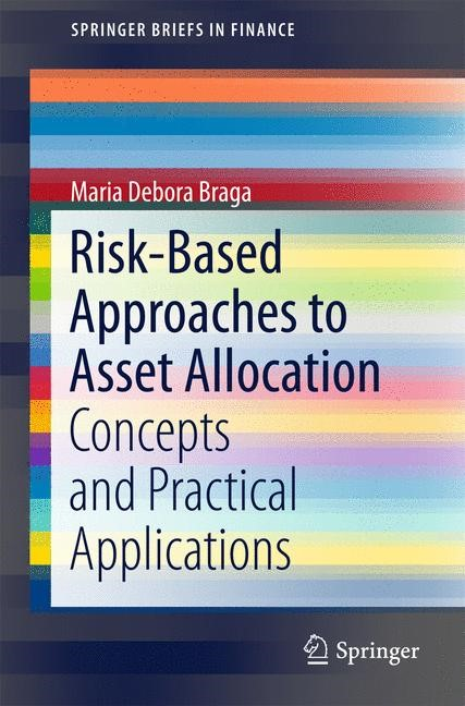 Risk-Based Approaches to Asset Allocation | Braga | 1st ed. 2016, 2015 | Buch (Cover)