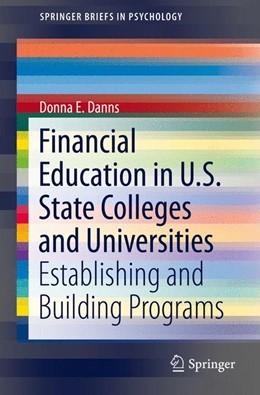Abbildung von Danns | Financial Education in U.S. State Colleges and Universities | 1. Auflage | 2015 | beck-shop.de