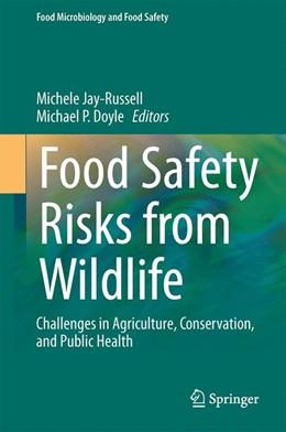 Abbildung von Jay-Russell / Doyle | Food Safety Risks from Wildlife | 1. Auflage | 2015 | beck-shop.de