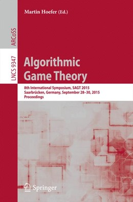 Abbildung von Hoefer | Algorithmic Game Theory | 1st ed. 2015 | 2015 | 8th International Symposium, S... | 9347