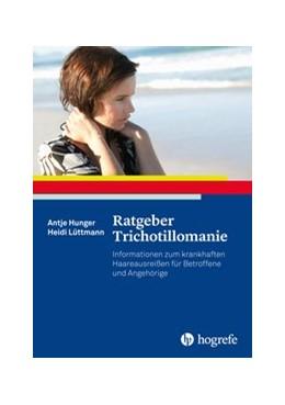 Abbildung von Hunger / Lüttmann | Ratgeber Trichotillomanie | 1. Auflage | 2016 | 33 | beck-shop.de