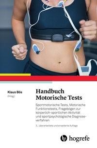 Abbildung von Bös (Hrsg.) | Handbuch Motorische Tests | 3., überarbeitete und erweiterte Auflage | 2017