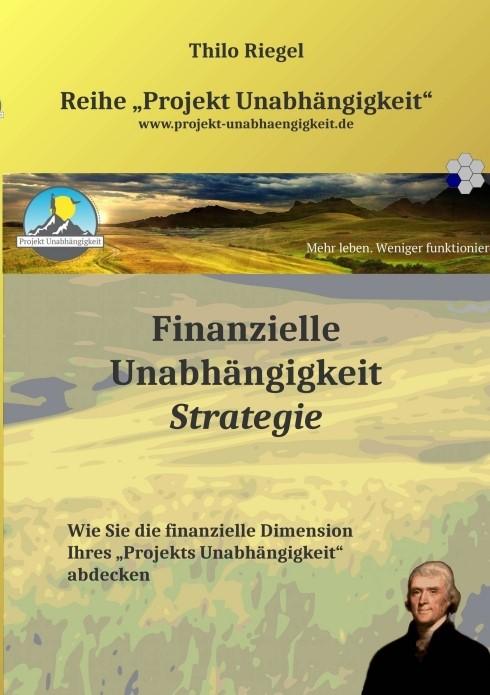 Abbildung von Riegel | Finanzielle Unabhängigkeit: Strategie | 2015