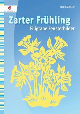Abbildung von Meister | Zarter Frühling | 2009 | Filigrane Fensterbilder