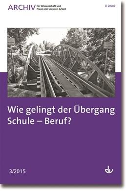 Abbildung von Deutscher Verein für öffentliche und private Fürsorge e.V. | Archiv für Wissenschaft und Praxis der sozialen Arbeit | 1. Auflage | 2015 | 03 | beck-shop.de