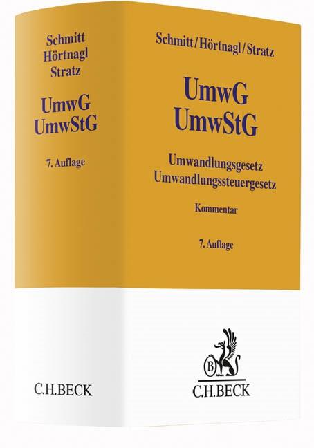 Umwandlungsgesetz, Umwandlungssteuergesetz: UmwG, UmwStG | Schmitt / Hörtnagl / Stratz | 7. Auflage, 2016 | Buch (Cover)