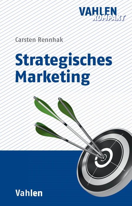 Strategisches Marketing | Rennhak, 2017 | Buch (Cover)